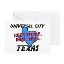 universal city texas - been there, done that Greet