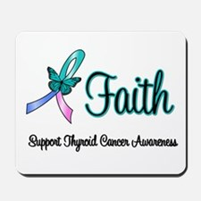 Thyroid Cancer Faith Mousepad