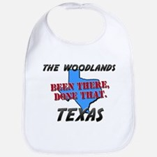 the woodlands texas - been there, done that Bib