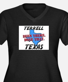 terrell texas - been there, done that Women's Plus