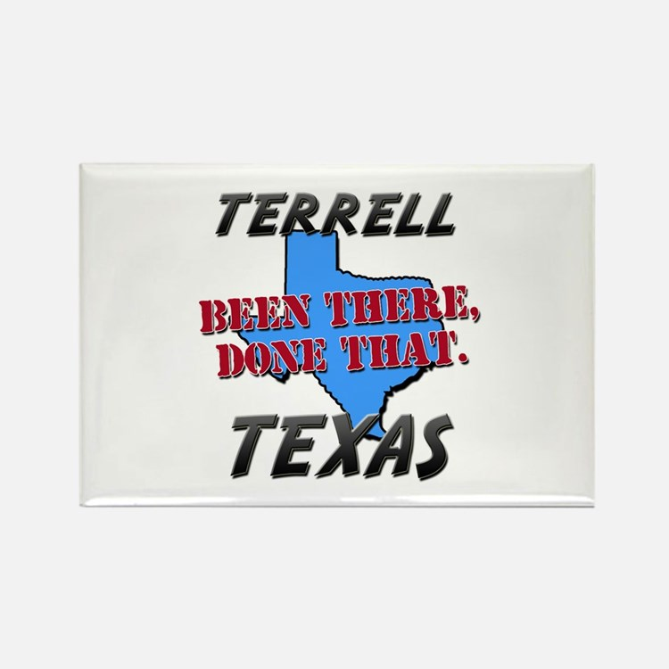 terrell texas - been there, done that Rectangle Ma