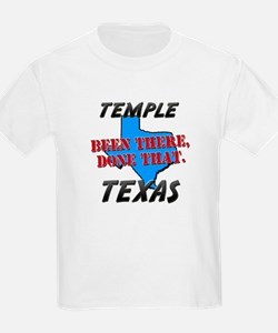 temple texas - been there, done that T-Shirt