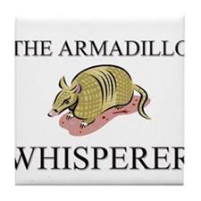 The Armadillo Whisperer Tile Coaster