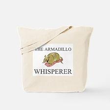 The Armadillo Whisperer Tote Bag