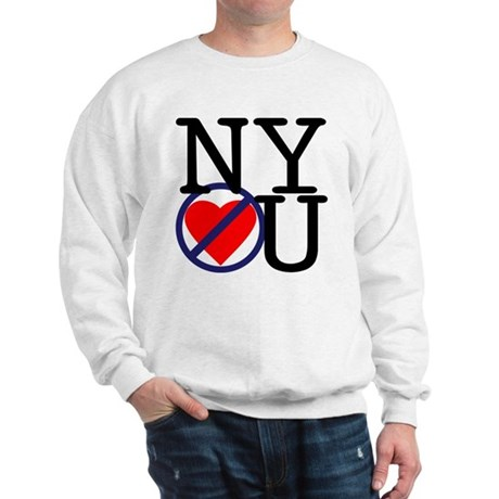 NY Don't Love You Sweatshirt