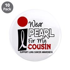 "I Wear Pearl For My Cousin 9 3.5"" Button (10 pack)"