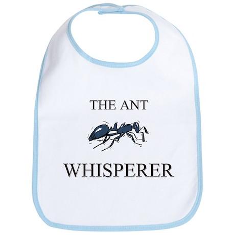 The Ant Whisperer Bib