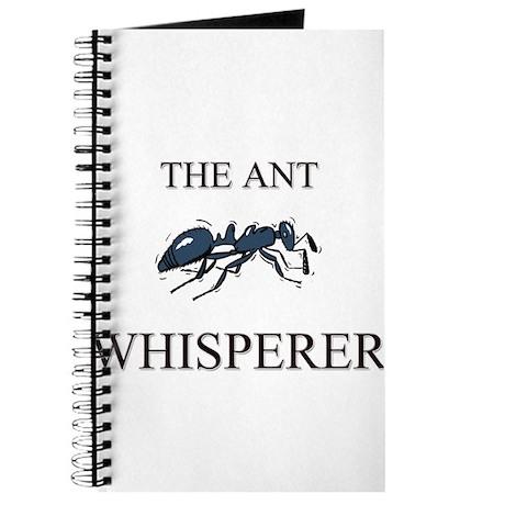 The Ant Whisperer Journal