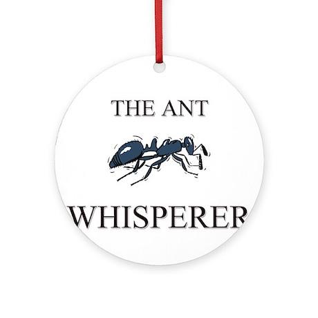 The Ant Whisperer Ornament (Round)