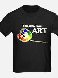 You Gotta Have ART T