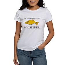The Anadromous Fish Whisperer Women's T-Shirt