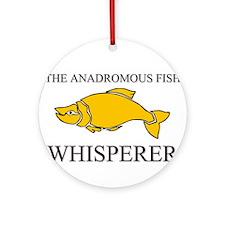The Anadromous Fish Whisperer Ornament (Round)