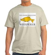 The Anadromous Fish Whisperer Light T-Shirt