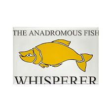 The Anadromous Fish Whisperer Rectangle Magnet