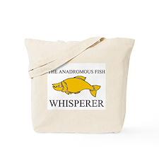 The Anadromous Fish Whisperer Tote Bag
