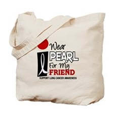 I Wear Pearl For My Friend 9 Tote Bag