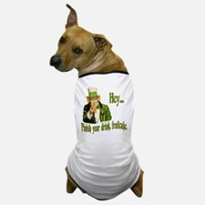 Finish your drink Dog T-Shirt