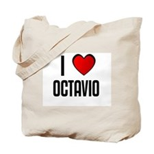 I LOVE OCTAVIO Tote Bag