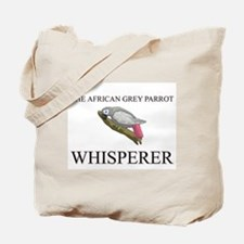 The African Grey Parrot Whisperer Tote Bag