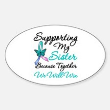 Thyroid Cancer Sister Oval Decal