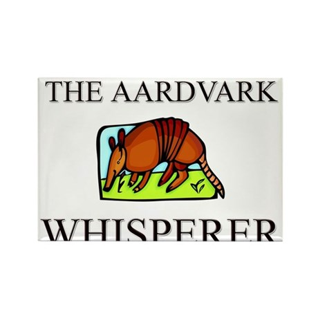 The Aardvark Whisperer Rectangle Magnet
