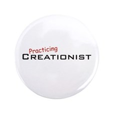 "Practicing Creationist 3.5"" Button (100 pack)"