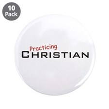 "Practicing Christian 3.5"" Button (10 pack)"