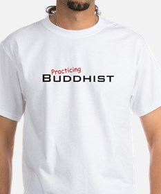 Practicing Buddhist Shirt
