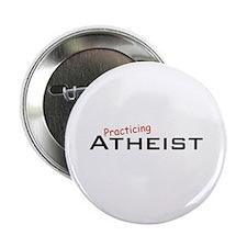 "Practicing Atheist 2.25"" Button"
