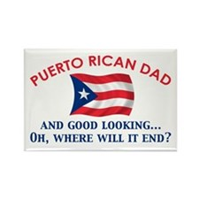 Good Looking Puerto Rican Dad Rectangle Magnet