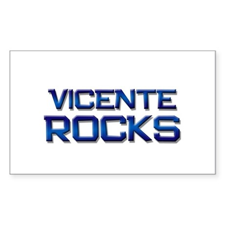 vicente rocks Rectangle Sticker