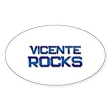 vicente rocks Oval Decal