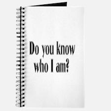 Do You Know Who I Am? Journal