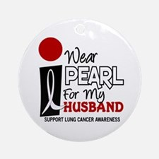 I Wear Pearl For My Husband 9 Ornament (Round)