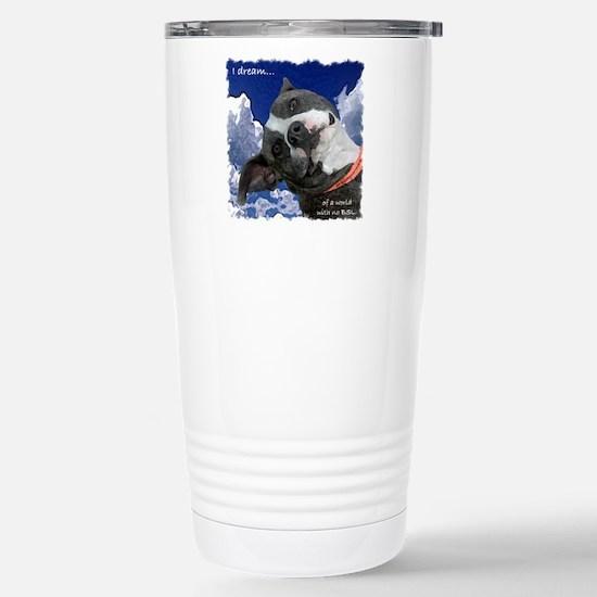 I Dream Stainless Steel Travel Mug