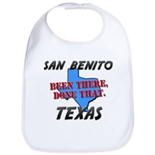 san benito texas - been there, done that Bib