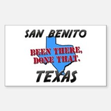 san benito texas - been there, done that Decal
