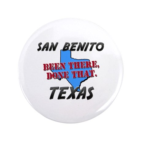 """san benito texas - been there, done that 3.5"""" Butt"""