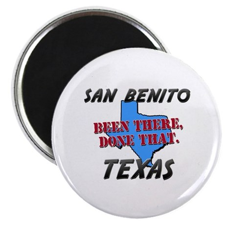 san benito texas - been there, done that Magnet