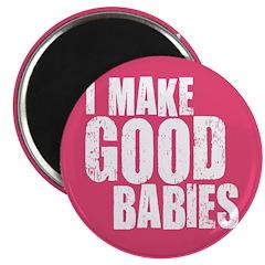 I Make Good Babies 2.25