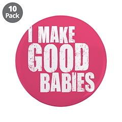 I Make Good Babies 3.5