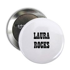 LAURA ROCKS Button