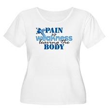 Pain is weakness cross T-Shirt