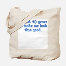 It took 40 years to... Tote Bag