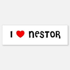 I LOVE NESTOR Bumper Bumper Bumper Sticker