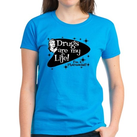 Drugs are my life Women's Dark T-Shirt