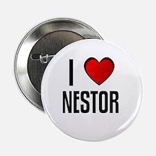 I LOVE NESTOR Button
