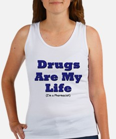 Drugs are my life Women's Tank Top