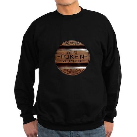 Sarah Palin Token Woman Sweatshirt (dark)