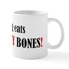 My dog eats - Mug